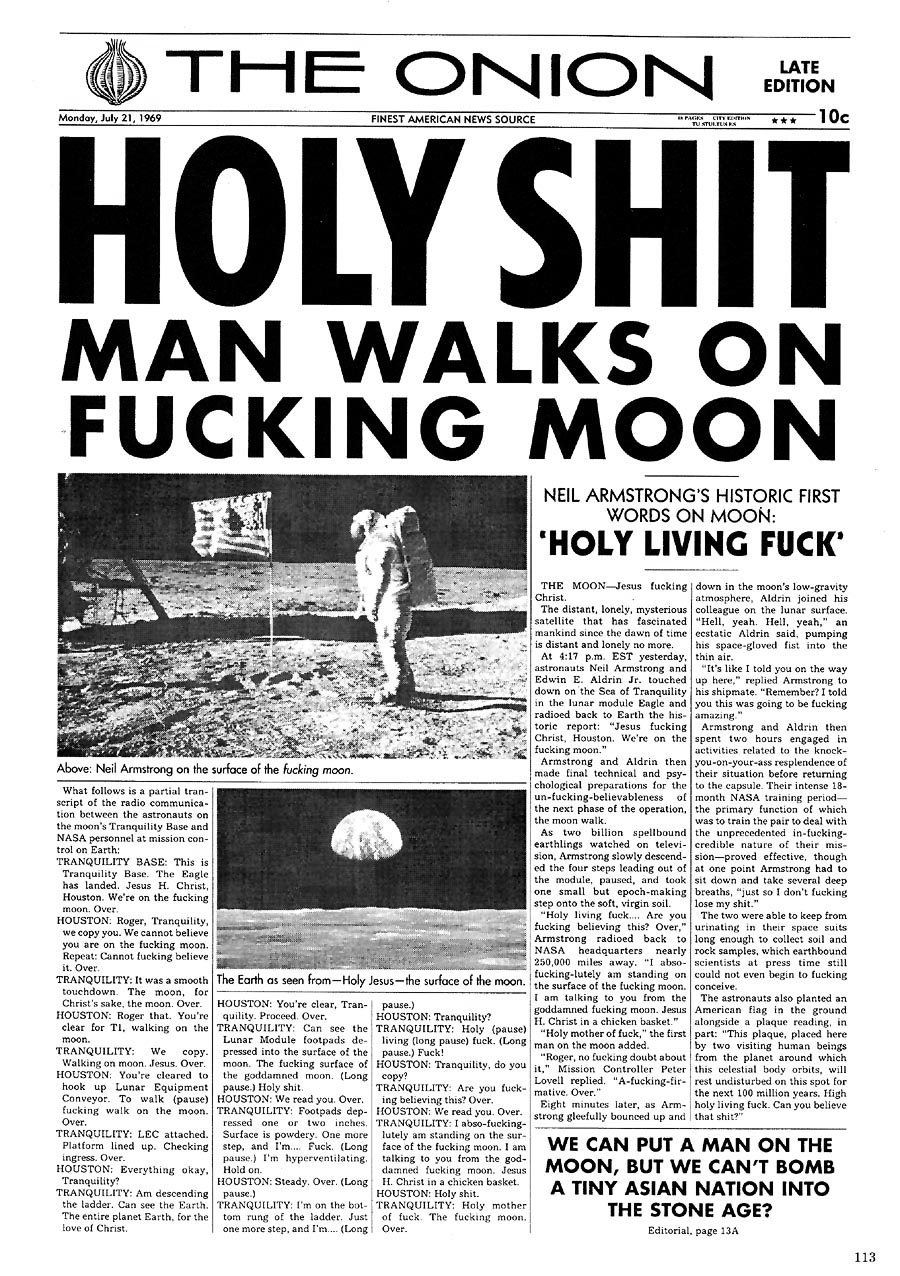 Holy shit man walks on fucking moon